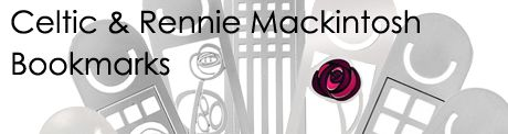 Celtic and Rennie Mackintosh Bookmarks